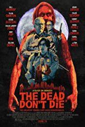 The Dead Don't Die (2019) วันซอมบี้ป่วนโลก