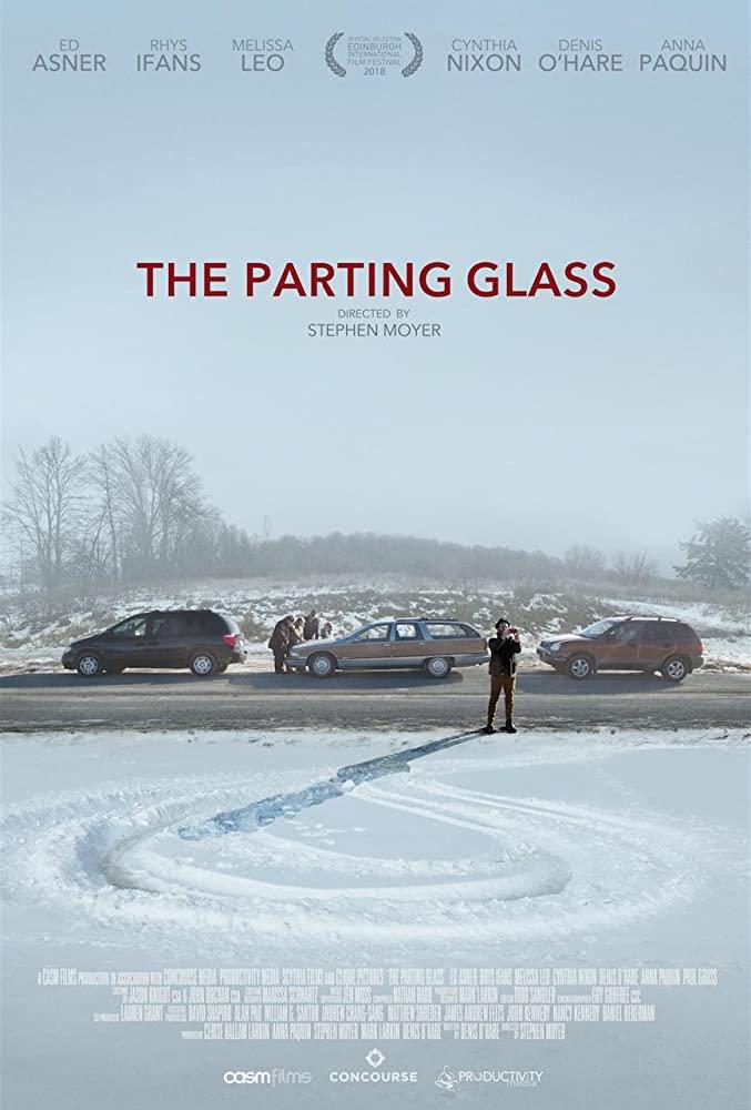 THE PARTING GLASS (2018) แก้วพรากจากกัน