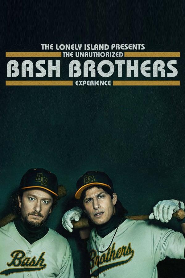 THE UNAUTHORIZED BASH BROTHERS EXPERIENCE (2019) เดอะ โลนลี่ ไอส์แลนด์ ภูมิใจเสนอ: ส่องแบช บราเธอร์ส