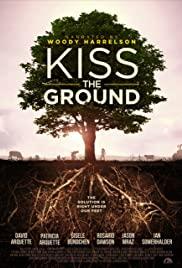 Kiss the Ground   Netflix (2020) จุมพิตแด่ผืนดิน