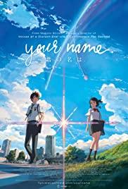 Kimi no Na wa (Your Name) หลับตาฝัน ถึงชื่อเธอ