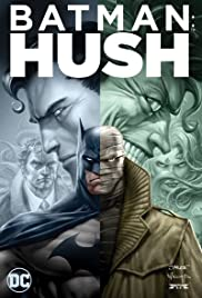 Batman: Hush (2019) แบทแมน: ความเงียบ