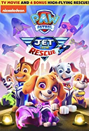 Paw Patrol Jet to the Rescue (2020)