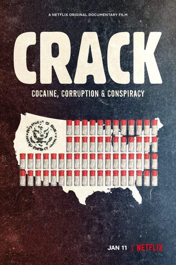 Crack Cocaine Corruption and Conspiracy (2021) ยุคแห่งแคร็กโคเคน (Netflix)