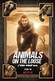 Animals On The Loose: A You Vs. Wild Movie (2021) ผจญภัยสุดขั้วกับแบร์ กริลส์ เดอะ มูฟวี่