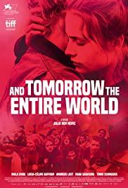 And Tomorrow the Entire World | Netflix (2020) โลกทั้งใบในวันพรุ่งนี้