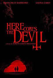 Here Comes the Devil (2012) มันตามมาจากนรก