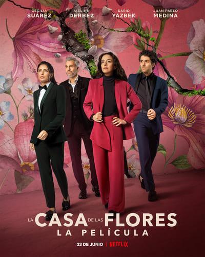 The House of Flowers The Movie | Netflix (2021) บ้านดอกไม้ เดอะ มูฟวี่