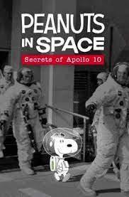 Peanuts in Space Secrets of Apollo 10 (2019)
