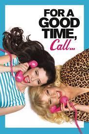 For a Good Time Call… (2012) คู่ว้าว…สาวเซ็กซ์โฟน